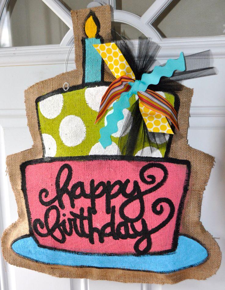 burlap birthday sign: Birthday Door, Burlap Door Hangers, Happy Birthday, Doors Decor, Birthday Signs, Birthdays, Front Doors, Burlap Signs, Burlap Doors Hangers