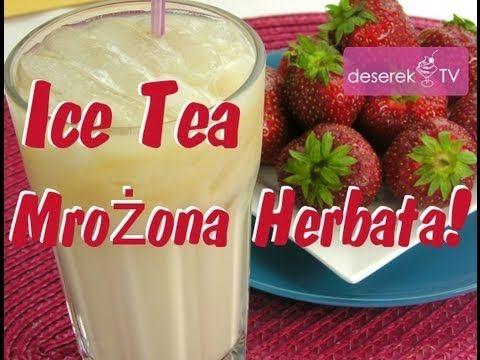 Mrożona Herbata Ice Tea po Tajsku - Deserek.TV