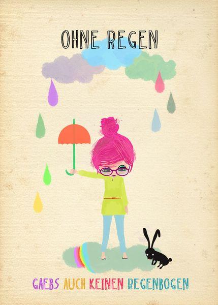 """Ohne Regen keine Regenbogen"", Kunstdruck // No rainbows without rain - artprint by Elisandra via DaWanda.com"