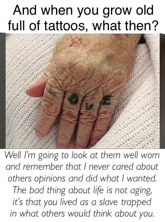 I'm going to be a badass old lady, who wears her memories on her body, and can smile when I get to look at them every day!