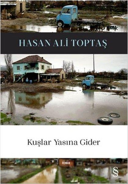 """Hasan Ali Toptaş""""ın """"Kuşlar Yasına Gider""""i başlı başına bir iyilik, merhamet ve fedakârlık romanı... kitap yazısı birbirinden yaratıcı kitap yorumları ve makaleler Radikal Kitap'ta sizleri bekliyor!"""