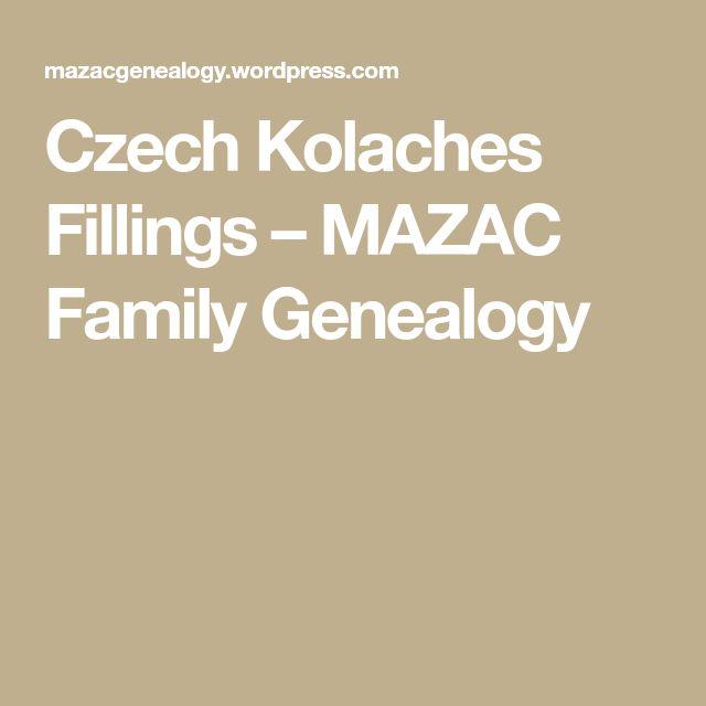 Czech Kolaches Fillings – MAZAC Family Genealogy