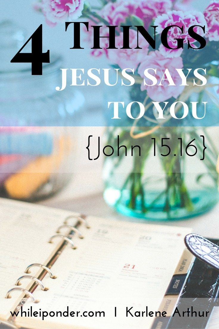 Feel insignificant, unwanted, unloved? Wondering if you were a mistake? God's chose you. He appointed you. Here are 4 things God says to you.