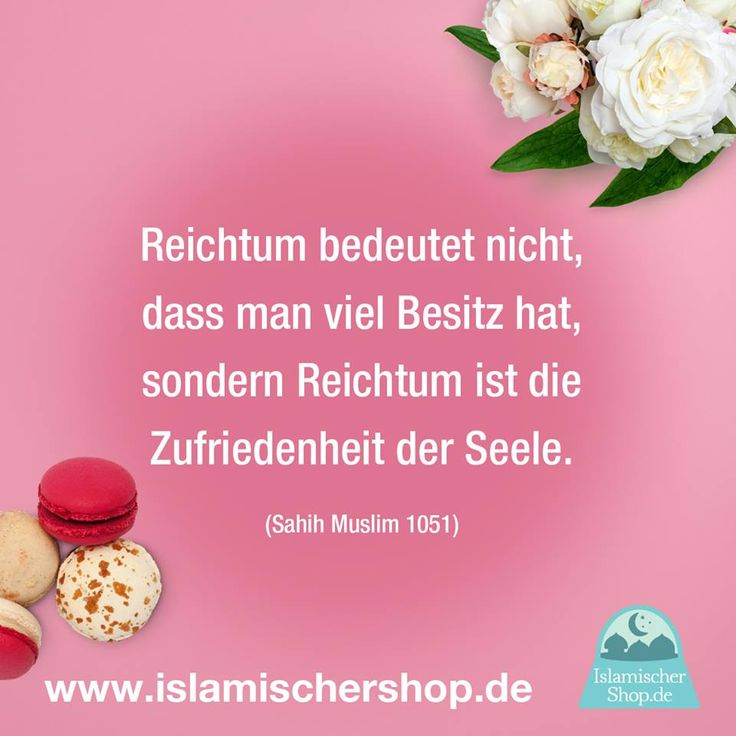 Islam Sprüche   Zitate Www.islamischershop.de Reichtum Bedeutet Nicht, Dass  Man Viel