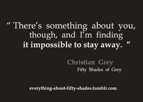 58 best 50 shades of grey quotes images on pinterest 50 for Bett 50 shades of grey
