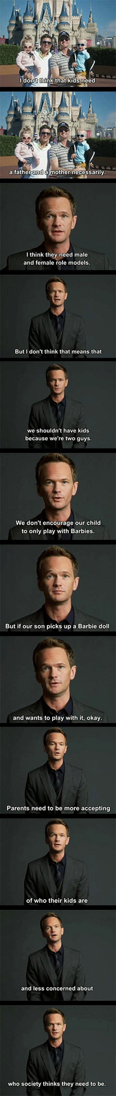 Neil Patrick Harris on parenting - love his subtle point that you can instill feminine and masculine qualities without it being about physical gender.