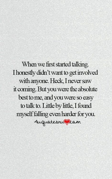 When We First Started Talking I Honestly Didnt Want To Get