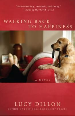 Walking Back to Happiness by Lucy Dillon, Click to Start Reading eBook, A delightful new novel from the author of Lost Dogs and Lonely Hearts. Juliet's hiding from her feel