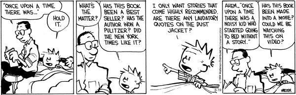 Calvin and Hobbes Comic Strip, August 19, 2014 on GoComics.com #reading #books #calvinandhobbes