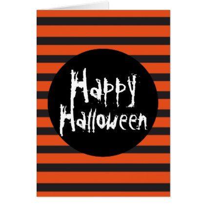 #Orange Black Striped Spooky Font Happy Halloween Card - #Halloween happy halloween #festival #party #holiday