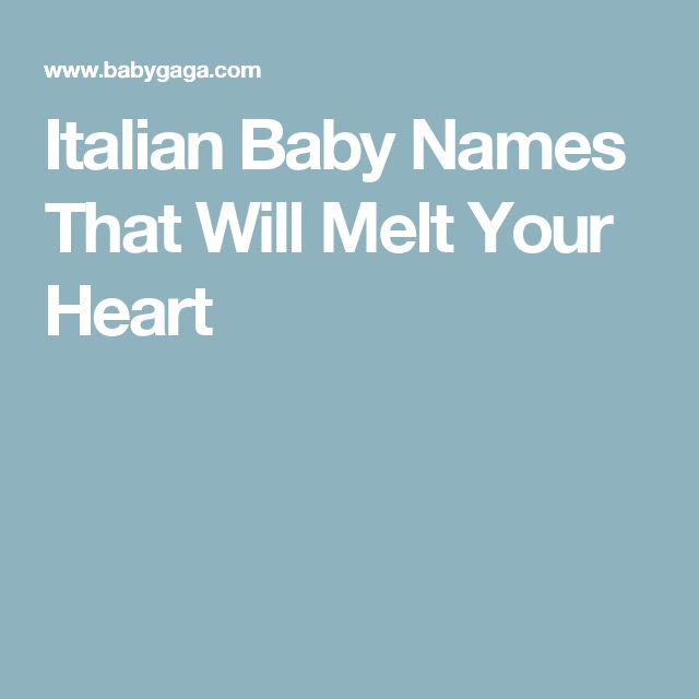 Italian Baby Names That Will Melt Your Heart