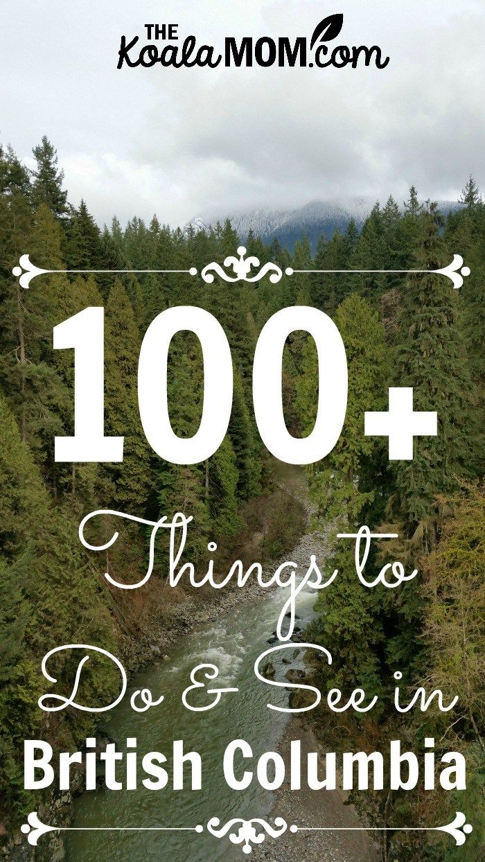 100+ things to do and see in British Columbia