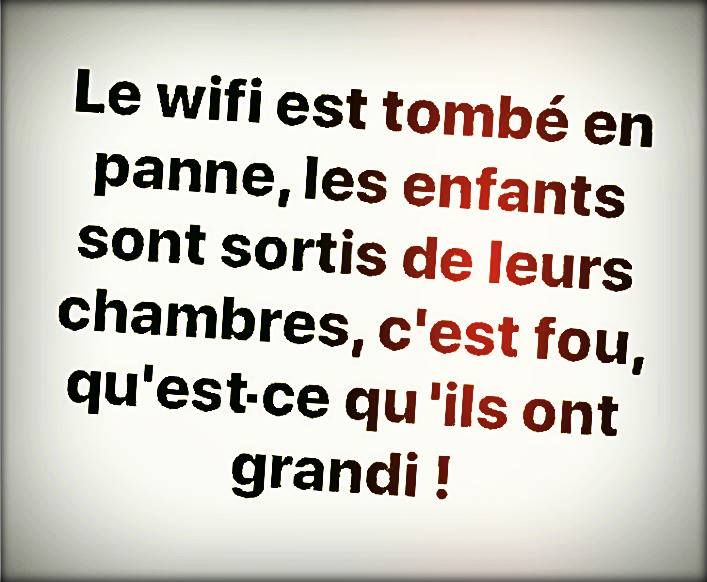 Le Wifi Est Tombe En Panne Les Enfants Sont Sortis De Leurs