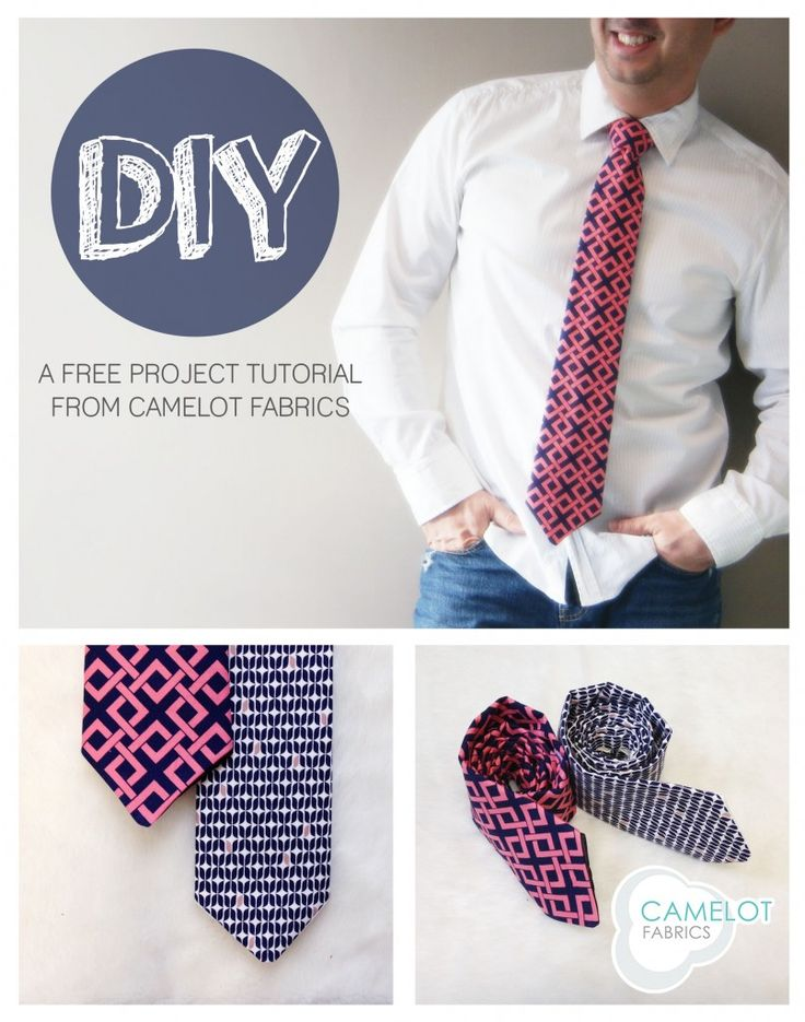 How To's Day: DIY Necktie Tutorial | Camelot Fabrics. Freshly Made