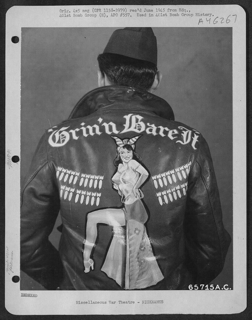 """WWII Bomber jacket. """"Grin 'n Bare It"""" by D. Sheley. #wwii #vintage"""