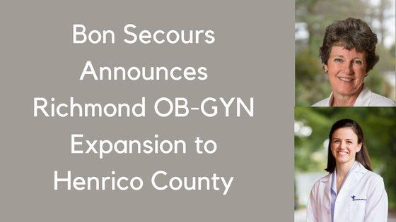 Bon-Secours-Announces-Richmond-OB-GYN-Expansion-to-Henrico-County.png (560×315)