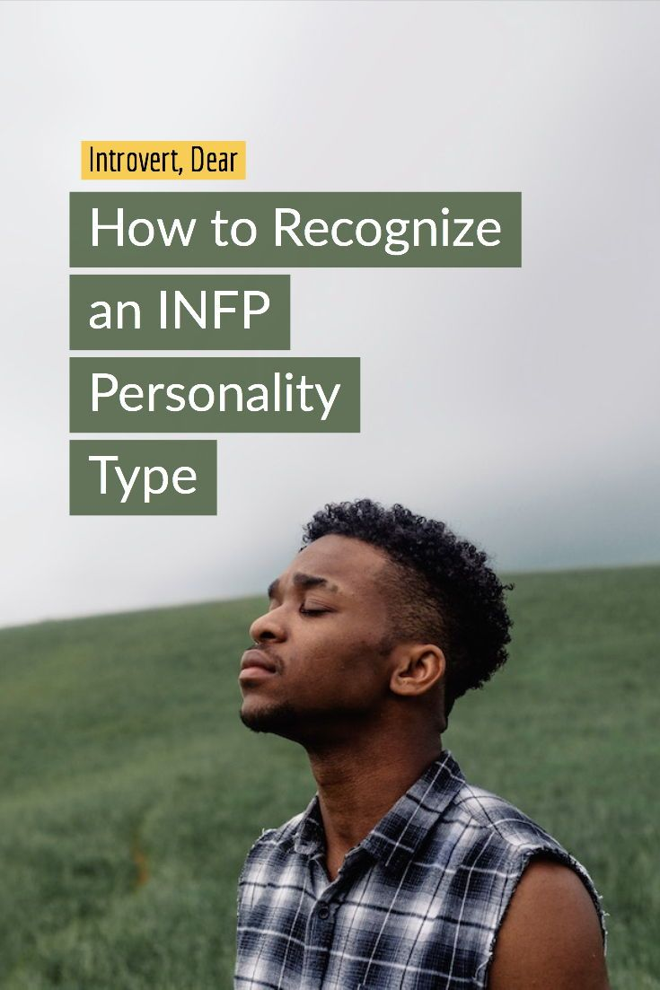 7 Tell-Tale Characteristics of the INFP Personality | INFP