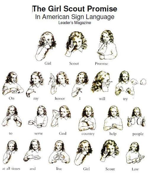 Girl Scout Promise in American Sign Language-great to learn for Girl Scout Founder's Day!