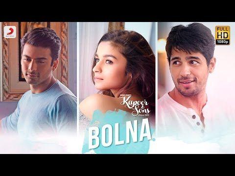 Bolna - Kapoor & Sons | Sidharth Malhotra | Alia Bhatt | Fawad Khan | Arijit Singh | Asees | Tanishk - YouTube