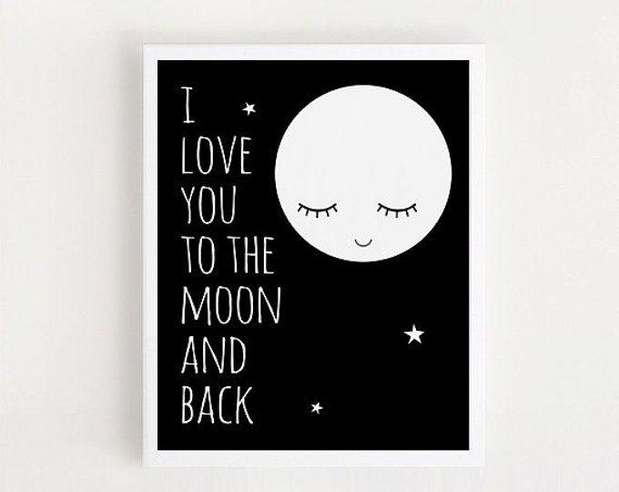 Ich liebe dich bis zum Mond und zurück Kindergarten Zitate drucken für Baby schwarz / weiß Dekor Baby Zimmer Wandkunst Digital bedruckbare Kunstdrucke