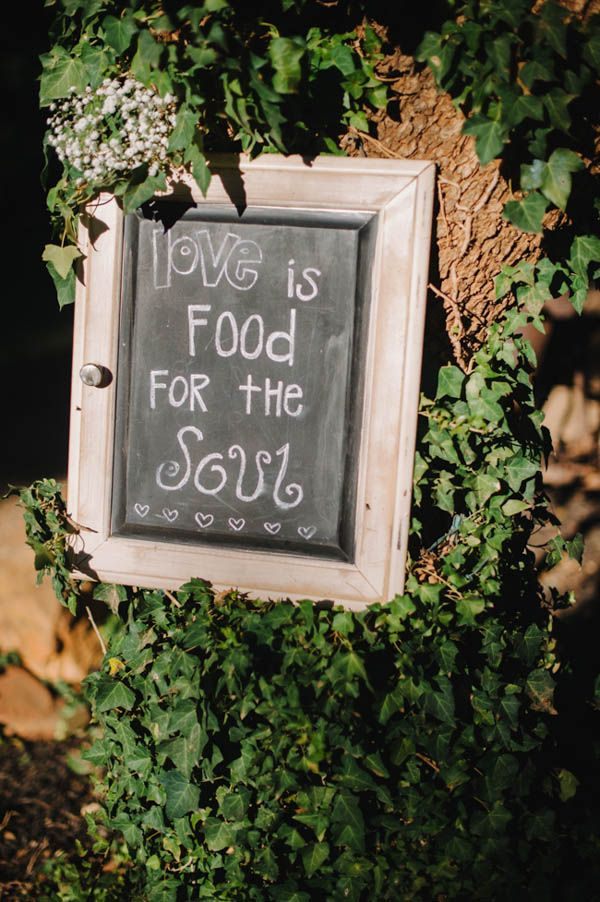 love is food for the soul wedding sign #quote #chalkboard #love http://www.weddingchicks.com/2014/01/21/vintage-southern-wedding/