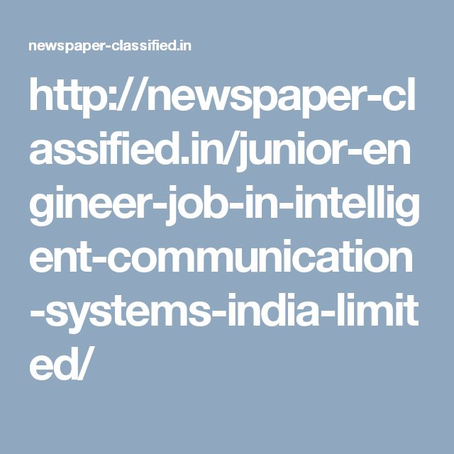 http://newspaper-classified.in/junior-engineer-job-in-intelligent-communication-systems-india-limited/