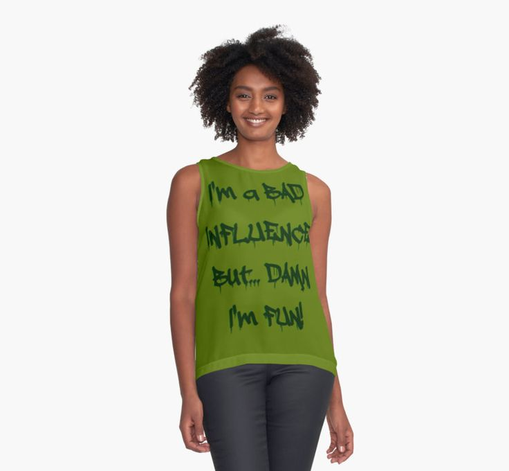 Im a bad influence by cool-shirts 20% OFF sitewide - Use code NEWYEAR20
