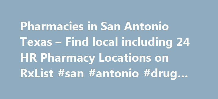 Pharmacies in San Antonio Texas – Find local including 24 HR Pharmacy Locations on RxList #san #antonio #drug #rehab http://oregon.nef2.com/pharmacies-in-san-antonio-texas-find-local-including-24-hr-pharmacy-locations-on-rxlist-san-antonio-drug-rehab/  # What is albuterol (Proventil, Proventil Repetabs, Ventolin, Volmax)? Albuterol works by relaxing muscles in the airways to improve breathing. Albuterol is used to treat bronchospasm (wheezing, shortness of breath) associated with reversible…