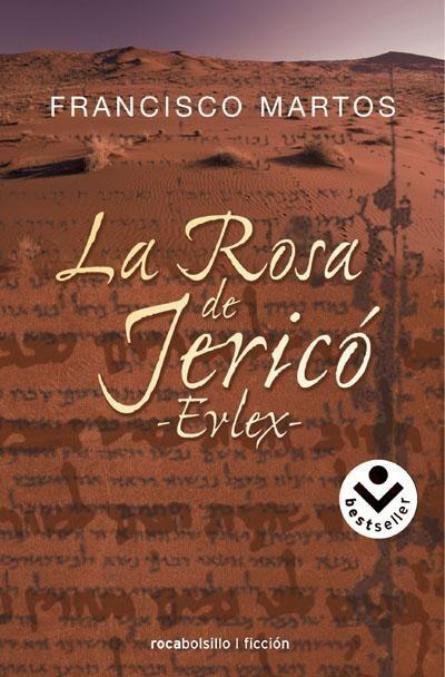 la rosa de jerico - evlex --francisco martos-9788496940178