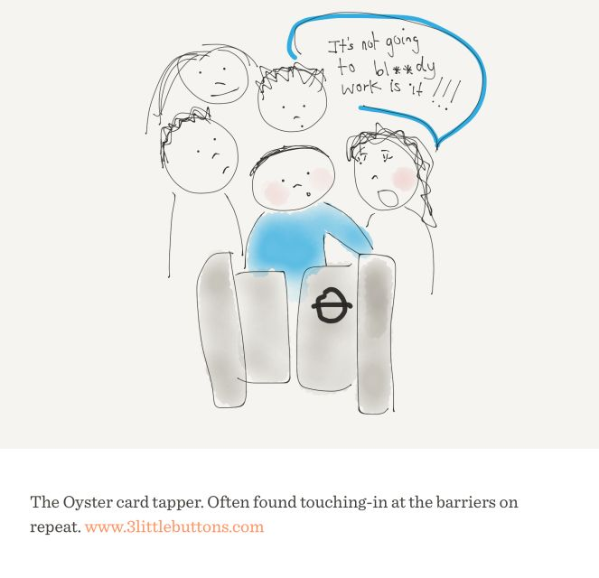 3 Little Buttons: Top 10 things that get on London commuters nerves