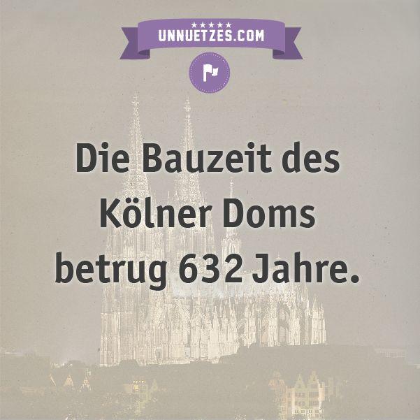 Warum es so lang dauerte: http://www.unnuetzes.com/wissen/10801/koelner-dom/