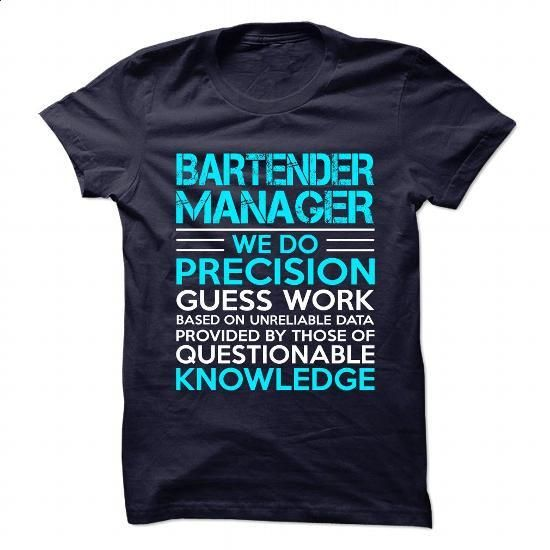 Awesome Shirt for ** BARTENDER-MANAGER ** #hoodie #fashion. BUY NOW => https://www.sunfrog.com/No-Category/Awesome-Shirt-for-BARTENDER-MANAGER--113816141-Guys.html?60505