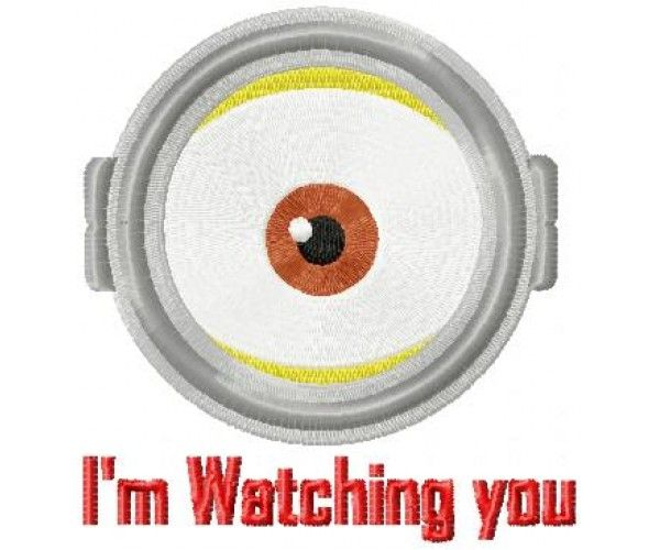 I'm watching you-minion eye machine embroidery design for instant download