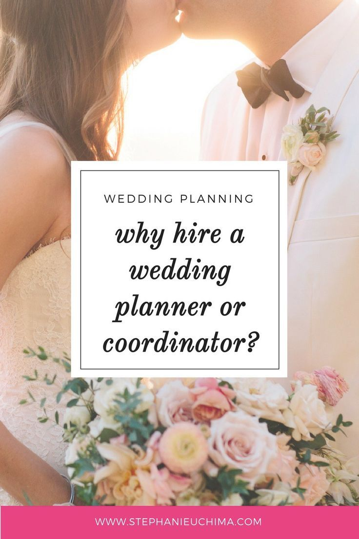 Wedding Planning Tips Why Hire A Planner Or Coordinator Planners And