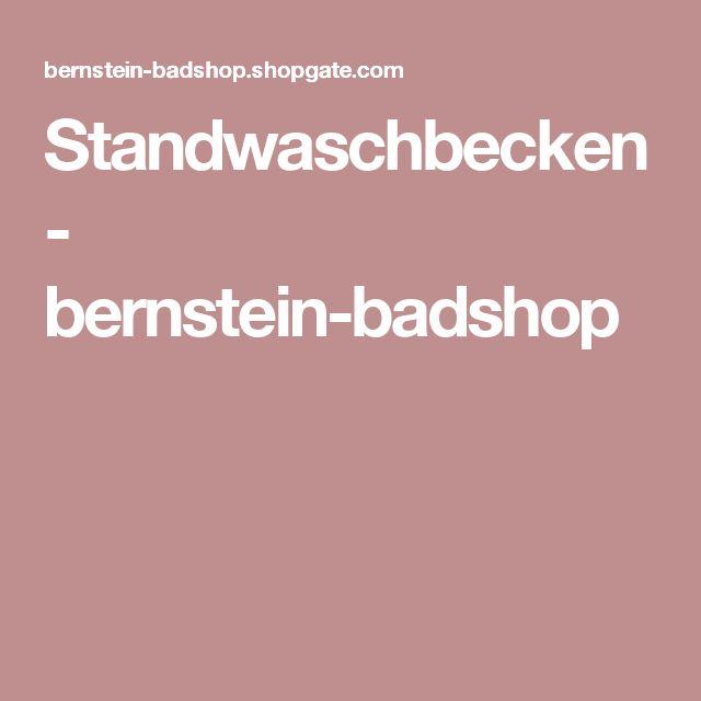 Standwaschbecken - bernstein-badshop
