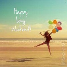 happy long weekend - Buscar con Google