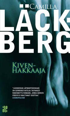 #Kivenhakkaaja, #Camilla Läckberg -paras Läckberg-dekkari