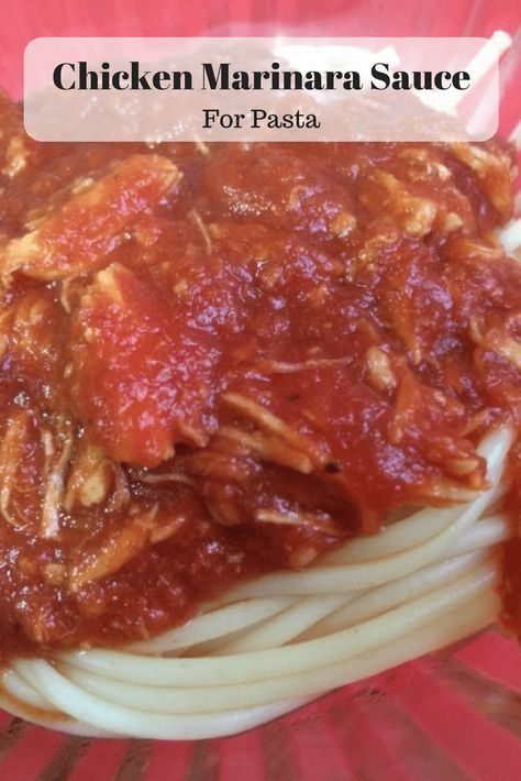 Chicken Marinara Sauce is perfect for pasta!