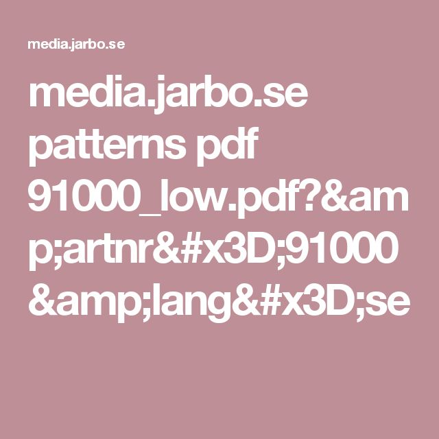 media.jarbo.se patterns pdf 91000_low.pdf?&artnr=91000&lang=se