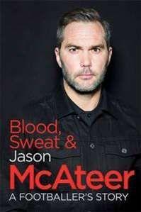 Blood, sweat & McAteer