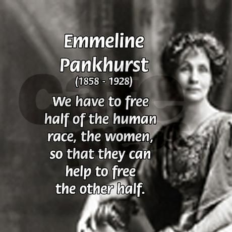 On this day 14th July,1858 the birth in Moss Side, Manchester of Emmeline Pankhurst, English Suffragette who led the fight for women's suffrage in Britain, often by violent means