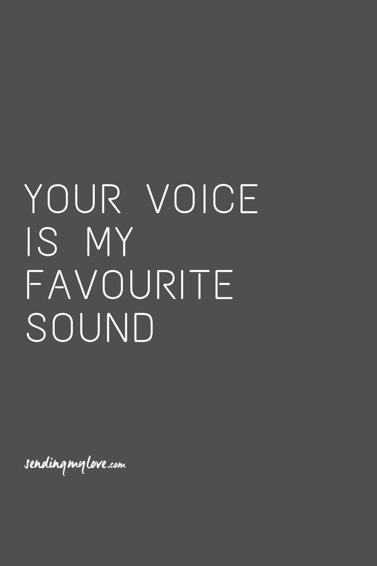 "Find quotes, relationship advice and gifts: www.sending-my-love.com ""your voice is my favourite sound"" - Long distance relationship quotes"