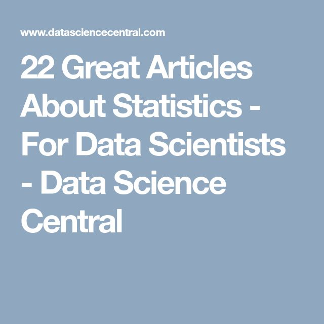 14 best work images on pinterest 22 great articles about statistics for data scientists data science central fandeluxe Image collections