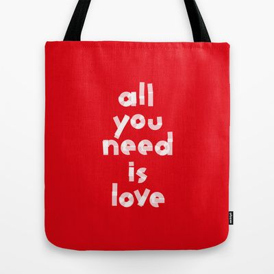 Valentine' s gift. All you need is love Tote Bag by Spyros Athanassopoulos - $22.00  #totebags #love #valentine #red #typography #bag #fabric