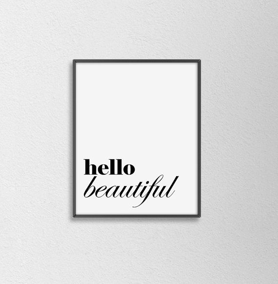 Hello Beautiful Print. Black and White. by SamsSimpleDecor on Etsy