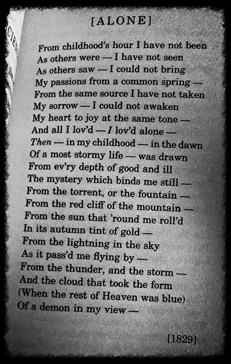 Alone by Edgar Allen Poe...god he's good!