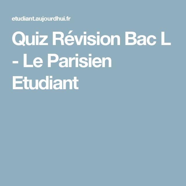 Quiz Révision Bac L - Le Parisien Etudiant