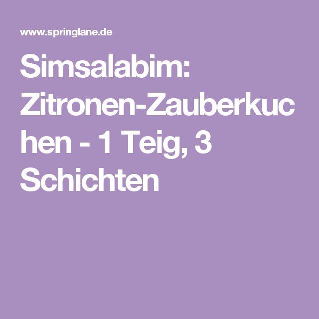 Simsalabim: Zitronen-Zauberkuchen - 1 Teig, 3 Schichten