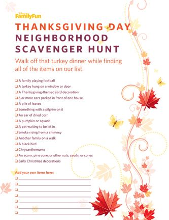 Thanksgiving Neighborhood Scavenger Hunt - fun idea that could be tailored to whatever area you were in :) Fun to do with the kids while waiting for dinner to be ready