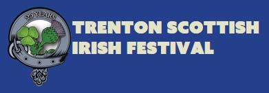 Trenton Scottish Irish Festival Friday & Saturday, September 11-12, 2015 Centennial Park, Quinte West, Ontario